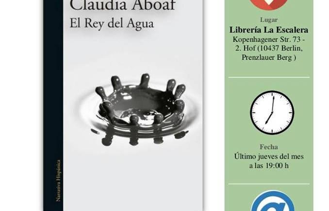 Club de lectura: «El Rey del Agua», de Claudia Aboaf