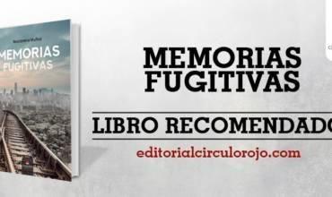 """""""Memorias fugitivas"""""""